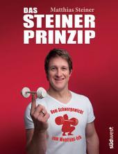 Das Steiner Prinzip: Vom Schwergewicht zum Wohlfühl-Ich