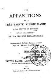 Les apparitions de la Très-Sainte Vierge Marie à la grotte de Lourdes et le jaillessement de la source miraculeuse