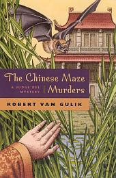The Chinese Maze Murders: A Judge Dee Mystery