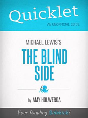 Quicklet on The Blind Side by Michael Lewis