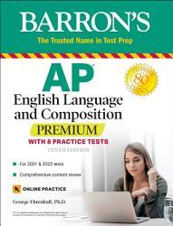Ap English Language And Composition Premium Book PDF