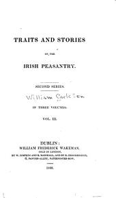 Traits and Stories of the Irish Peasantry: Second series, Volume 3