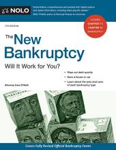 The New Bankruptcy: Will It Work for You?, Edition 7