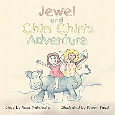 Jewel and Chin Chin's Adventure