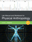 Lab Manual and Workbook for Physical Anthropology PDF