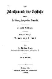 Das Judenthum und seine Geschichte: in 12 Vorlesungen. Von der Zerstörung des zweiten Tempels bis zum Ende des zwölften Jahrhunderts, Band 2