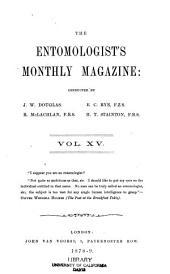 The Entomologist's Monthly Magazine: Volume 15