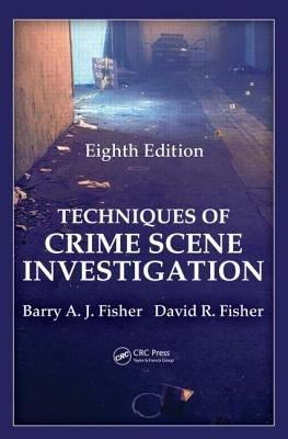 Techniques of Crime Scene Investigation  Eighth Edition PDF