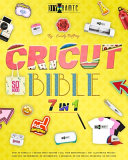 Cricut Bible
