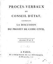 Procès-verbaux du Conseil d'Etat: contenant la Discussion du projet de Code Civil, Volume1