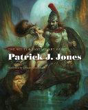 The Sci Fi and Fantasy Art of Patrick J  Jones PDF