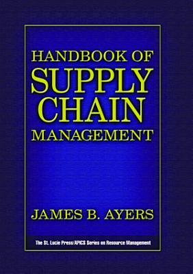 Handbook of Supply Chain Management