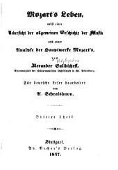 Mozart's leben: nebst einer uebersicht der allgemeinen geschichte der musik und einer analyse der hauptwerke Mozart's, Band 3