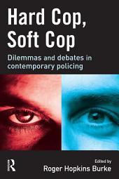 Hard Cop, Soft Cop