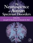 The Neuroscience of Autism Spectrum Disorders
