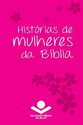 Histórias de mulheres da Bíblia