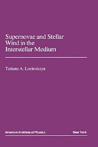 Supernovae and Stellar Wind in the Interstellar Medium