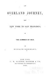 An Overland Journey, from New York to San Francisco, in the Summer of 1859: Volume 3