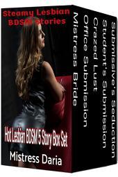 Steamy Lesbian BDSM Stories 5 Story Box Set: Hot Lesbian BDSM Erotica