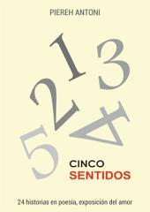 Cinco sentidos: II Edición