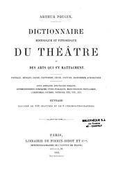 Dictionnaire historique et pittoresque du théâtre et des arts qui s'y rattachent: Poétique, musique, danse, pantomime, décor, costume, machinerie, acrobatisme