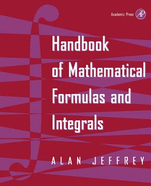 Handbook of Mathematical Formulas and Integrals PDF