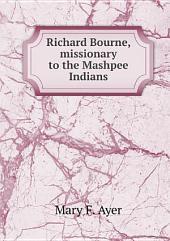 Richard Bourne, missionary to the Mashpee Indians