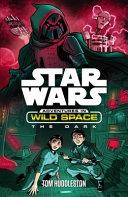 Star Wars: Adventures in Wild Space: The Dark