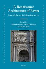 A Renaissance Architecture of Power