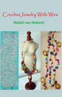 Crochet Jewelry With Wire