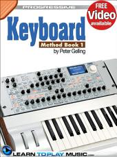 Keyboard Lessons: Teach Yourself How to Play Keyboard (Free Video Available)