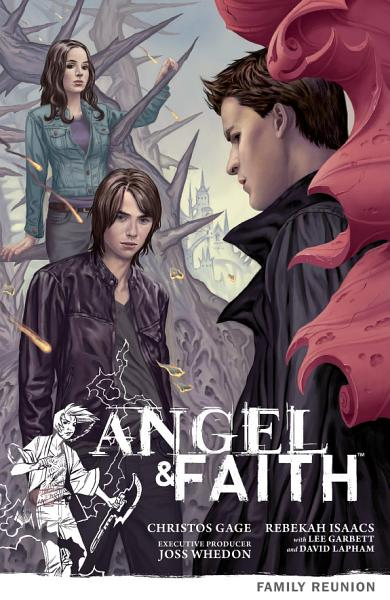 Download Angel   Faith Volume 3  Family Reunion Book