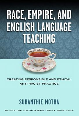 Race, Empire, and English Language Teaching
