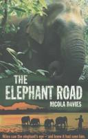 The Elephant Road