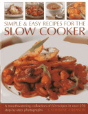 Simple and Easy Recipes for the Slow Cooker