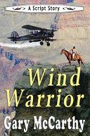 Wind Warrior  A Script Story PDF