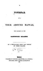 Journal of a Tour Around Hawaii: The Largest of the Sandwich Islands
