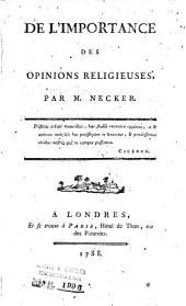De l'importance des opinions religieuses, par m. Necker