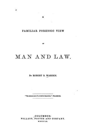 A Familiar Forensic View of Man and Law PDF