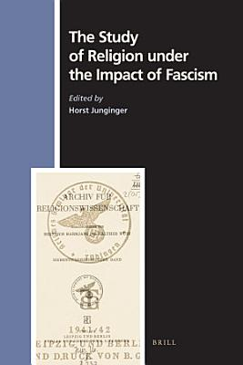 The Study of Religion Under the Impact of Fascism PDF