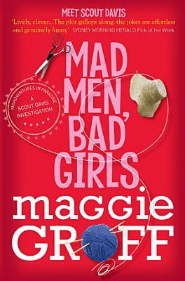 Mad Men  Bad Girls  A Scout Davis Investigation 1