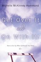 Get Over It and On with It PDF