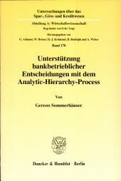 Unterstützung bankbetrieblicher Entscheidungen mit dem Analytic-Hierarchy-Process