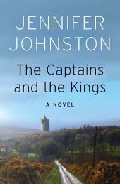 The Captains and the Kings: A Novel