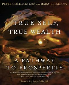 True Self  True Wealth PDF