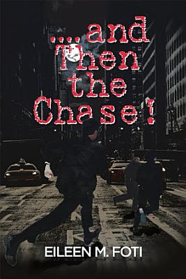 And Then the Chase