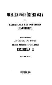 Korrespondenzen und Aktenstücke zur Geschichte der politischen Verhältnisse der Herzoge Wilhelm und Ludwig von Bayern zu König Johan von Ungern