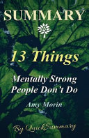 Summary 13 Things Mentally Strong People Don T Do Book PDF