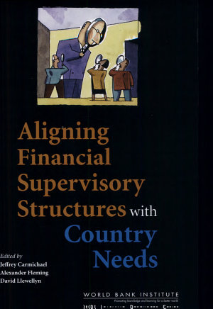 Aligning Financial Supervisory Structures with Country Needs PDF