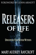 Releasers of Life